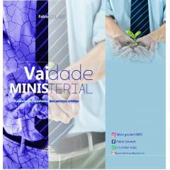 Vaidade Ministerial - Autor Fábio Goulart